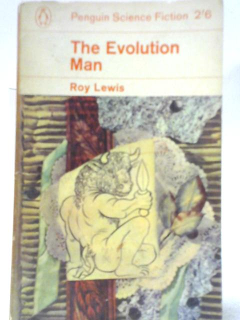 The Evolution Man by Roy Lewis