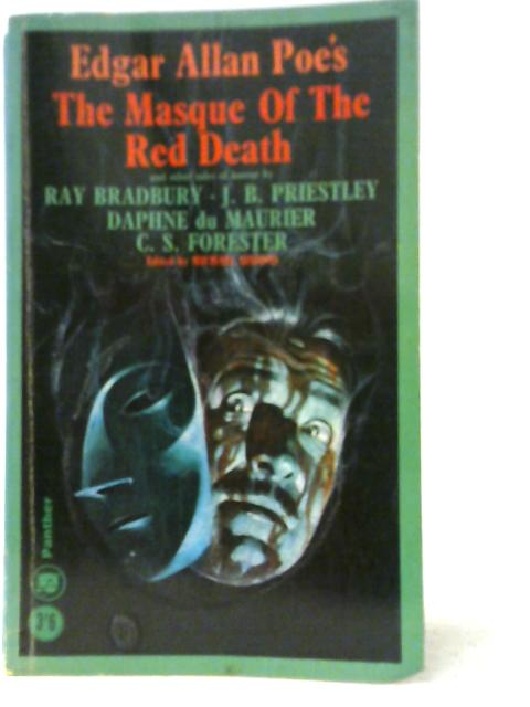 The Masque of the Red Death and Other Tales of Horror by Various