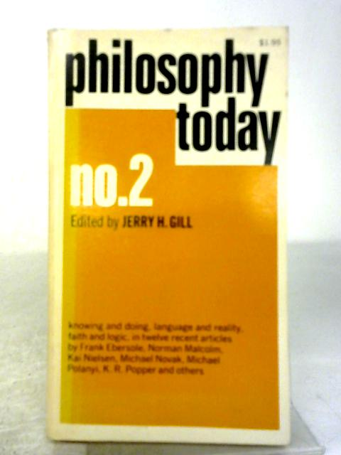 Philosophy Today: No. 2 By Jerry H. Gill