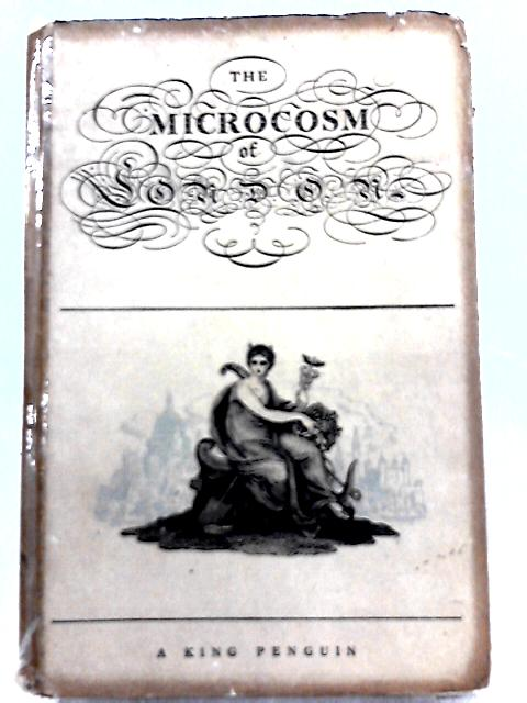 The Microcosm of London By John Summerson