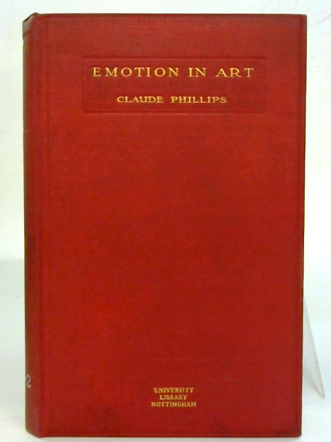 Emotion in Art. By Claude Phillips