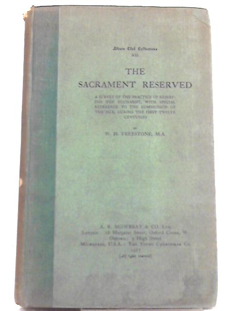 The Sacrament Reserved By W. H. Freestone