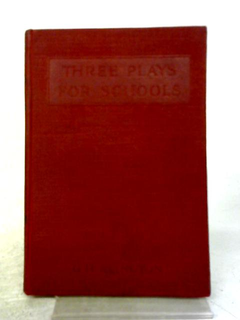 Plays For Schools By G. H. Alington
