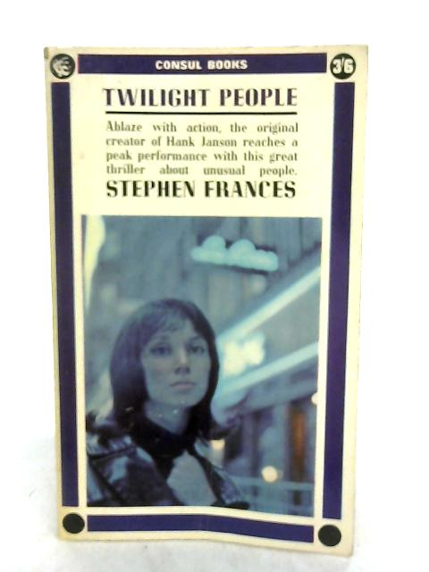 Twilight People By Stephen Frances