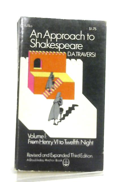 An Approach to Shakespeare Volume One by D. A. Traversi