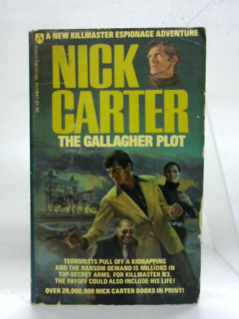The Gallagher plot. (Killmaster) By Nick Carter
