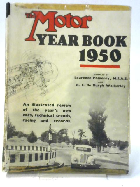 The Motor Year Book 1950 By Laurence Pomeroy & Rodney Walkerley