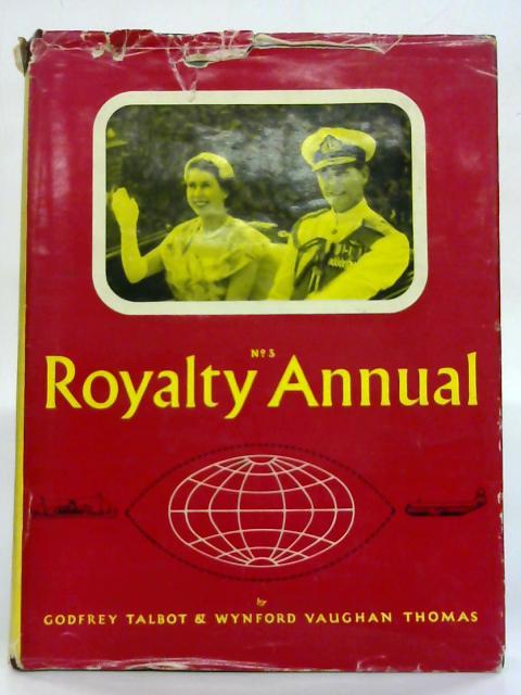 Royalty Annual No 3. By Godfrey Talbot & Wynford Vaughan Thomas
