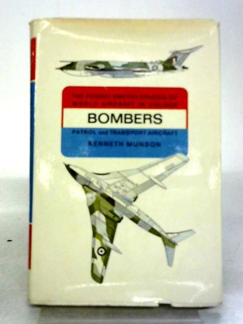 World Aircraft - Bombers: By Kenneth Munson