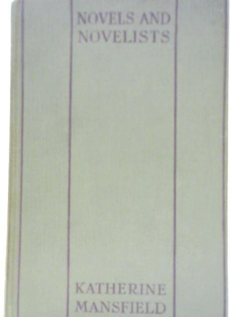 Novels and Novelists By Katherine Mansfield
