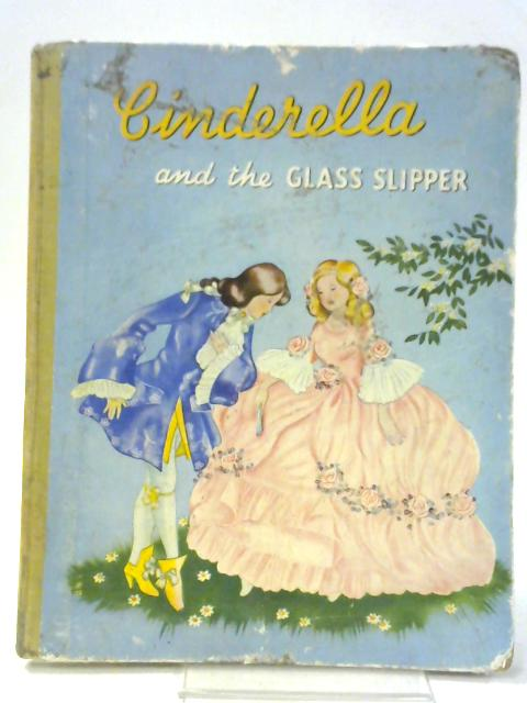 Cinderella and the Glass Slipper By Schermele Willy