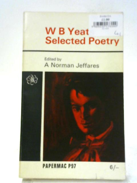 W. B. Yeats Selected Poetry. Pocket Papermac P97