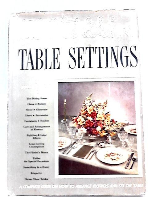 Flowers and Table Settings By Julia S. Berrall