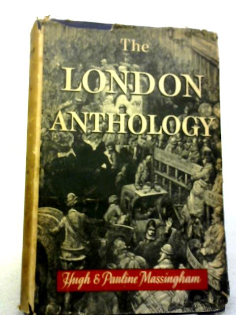 The London Anthology. By Hugh & Pauline Massingham