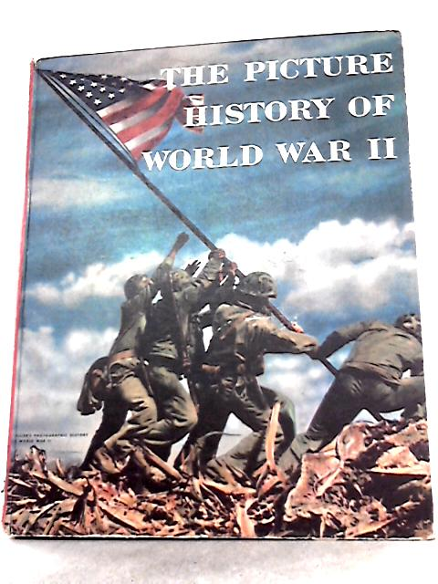 Picture History of World War II 1939 1945 By Grosset & Dunlap