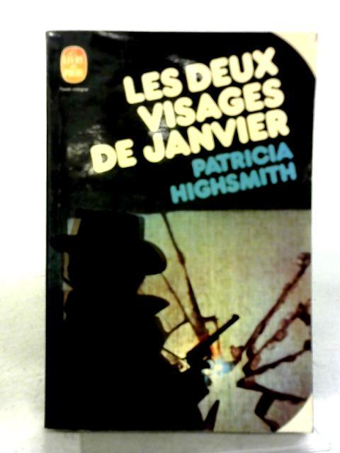 Les Deux Visages De Janvier By Patricia Highsmith