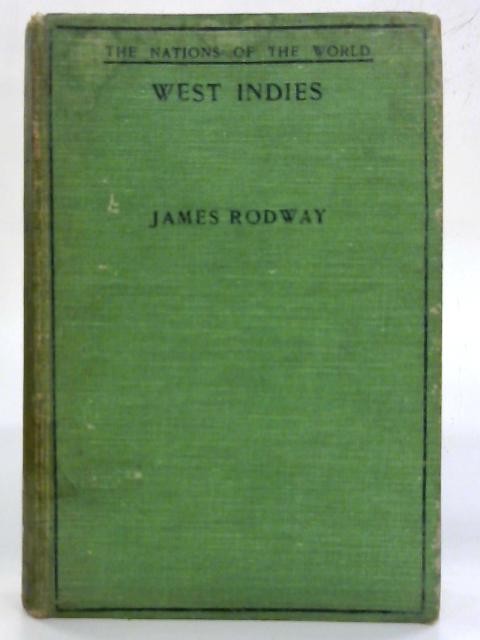 The West Indies And The Spanish Main. By James Rodway