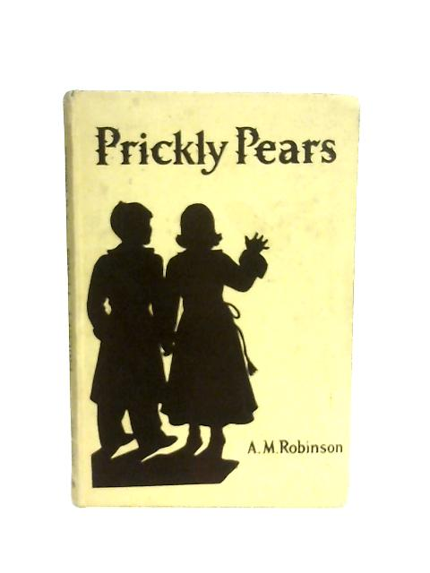 Prickly Pears By A. M. Robinson