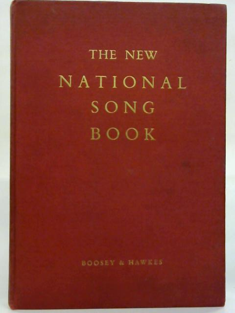 The New National Song Book. by Charles Villiers Stanford (Ed.)