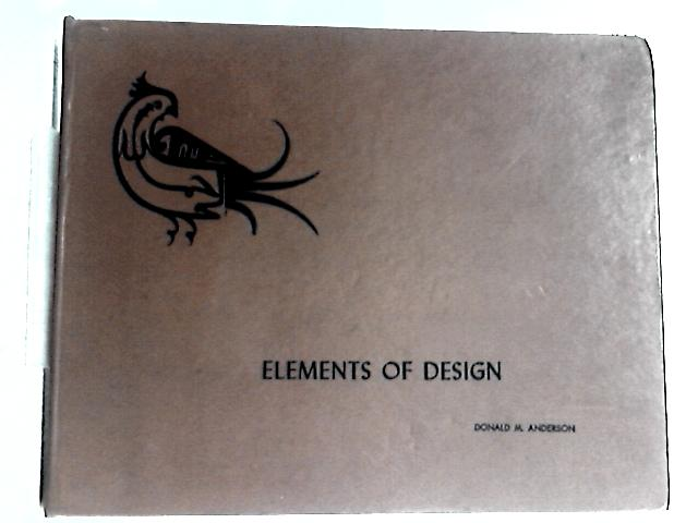 Elements of Design By Donald M. Anderson