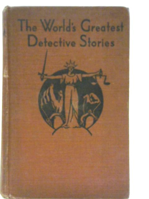 The World's Greatest Detective Stories By Various
