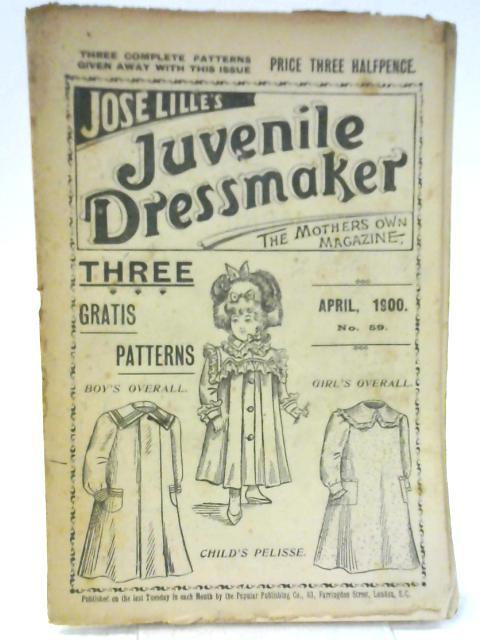 Jose Lille's Juvenile Dressmaker - No 59 April 1900 By Jose Lille