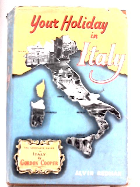 Your Holiday in Italy By Gordon Cooper