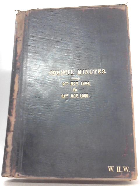 Council Minutes of the City and County of Bristol - 9th November 1904 to 31st October 1905