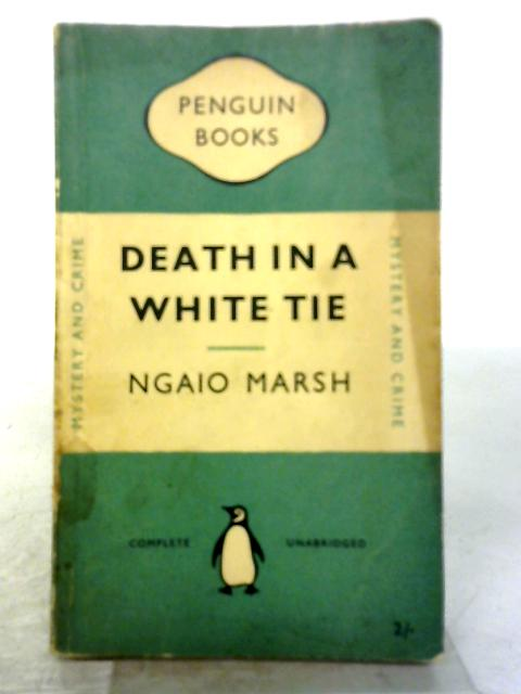 Death In A White Tie by Marsh Ngaio