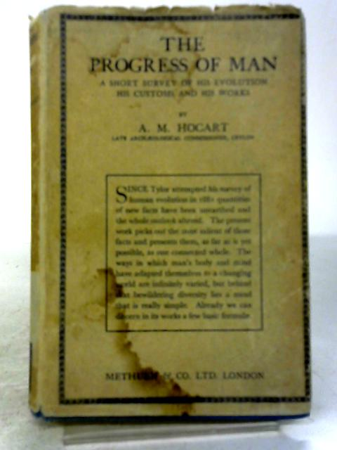 The Progress of Man by A. M. Hocart
