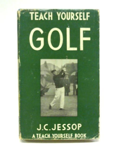 Teach Yourself Golf by J.C. Jessop
