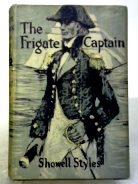 The Frigate Captain by Showell Styles