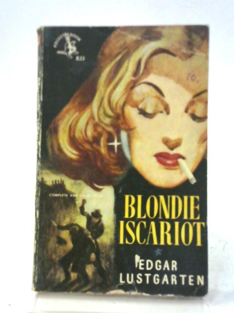 Blondie Iscariot by Edgar Lustgarten