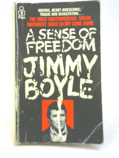 A Sense of Freedom by Jimmy Boyle