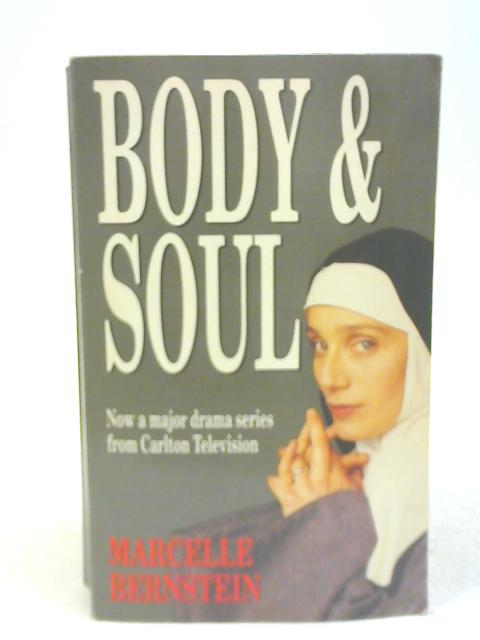Body and Soul by Marcelle Bernstein