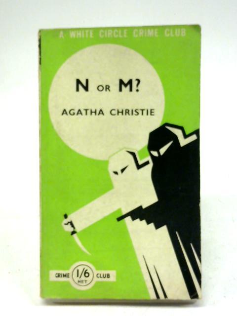 N or M? by Agatha Christie by Agatha Christie