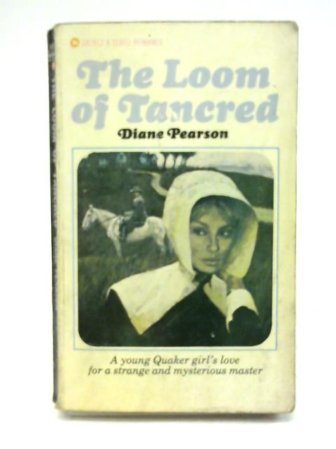 The Loom of Tancred By Diane Pearson