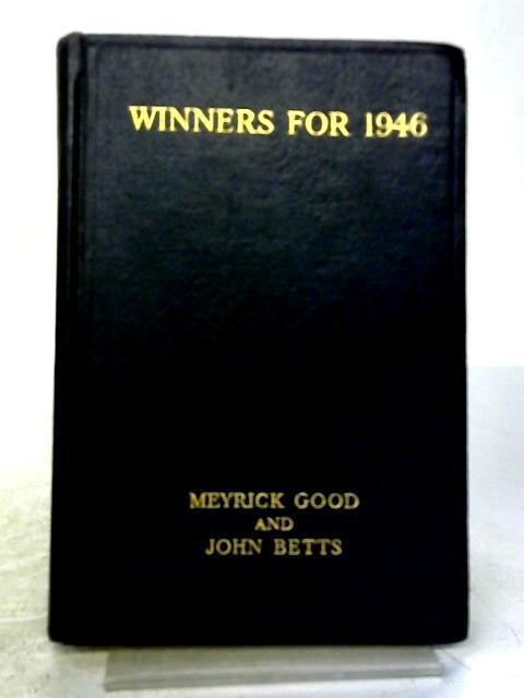 Winners For 1946 by Meyrick Good & John Betts