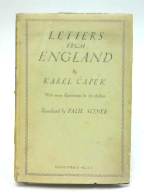 Letters from England By Karel Capek