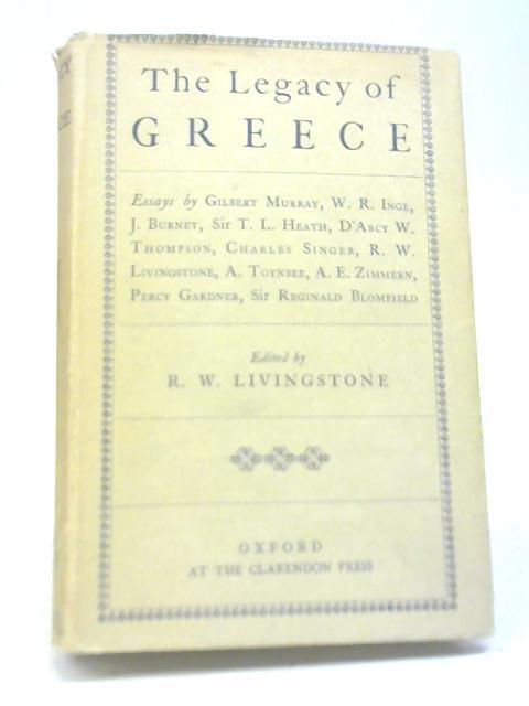 Legacy of Greece By R W Livingstone