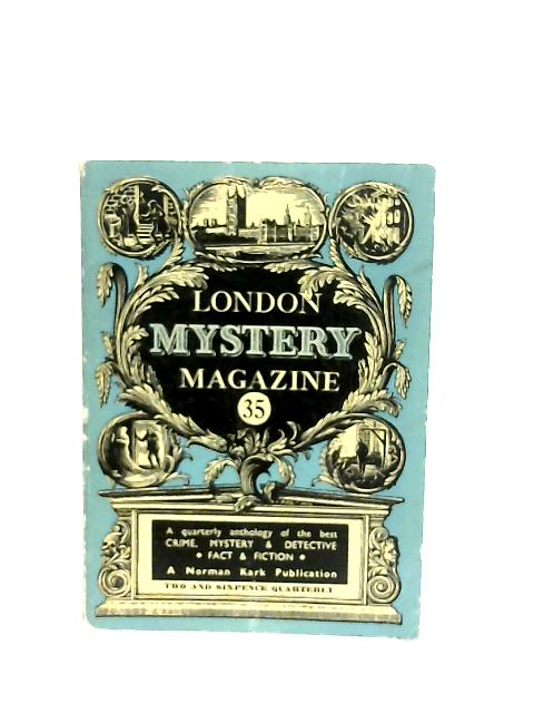 London Mystery Magazine 35 by Various