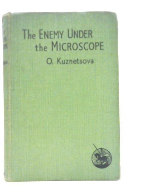 The Enemy Under the Microscope by O. Kuznetsova
