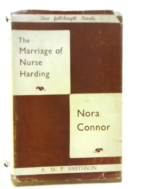 The Marriage of Nurse Harding By A. M. P. Smithson