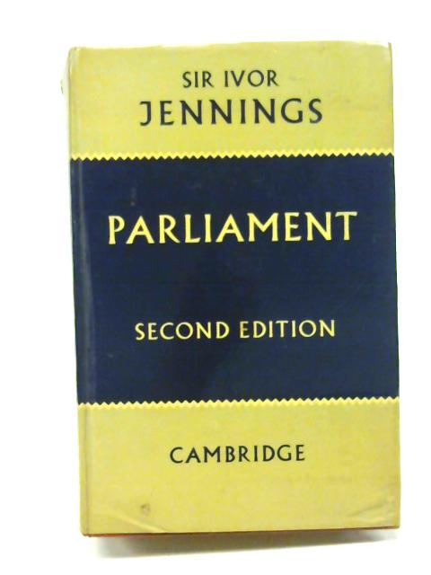 Parliament by Sir Ivor Jennings
