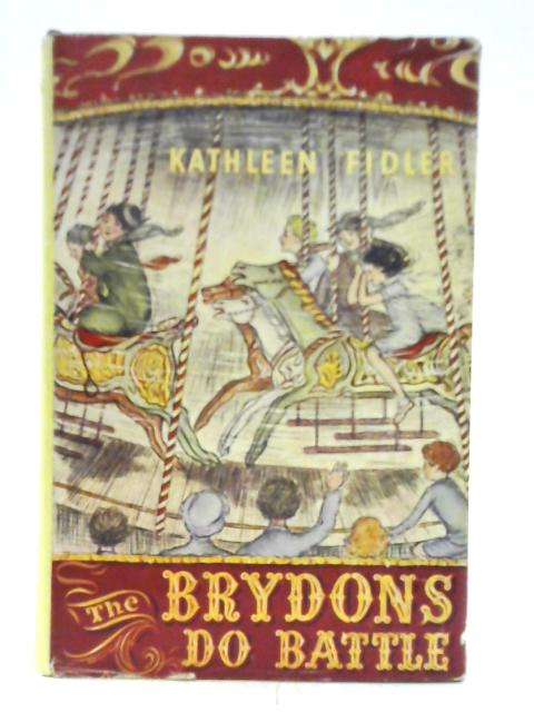The Brydons Do Battle By Kathleen Fidler
