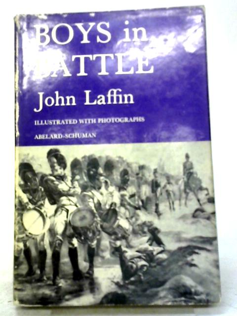Boys In Battle by John Laffin