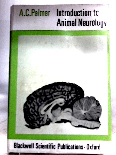 Introduction to Animal Neurology by A. C. Palmer
