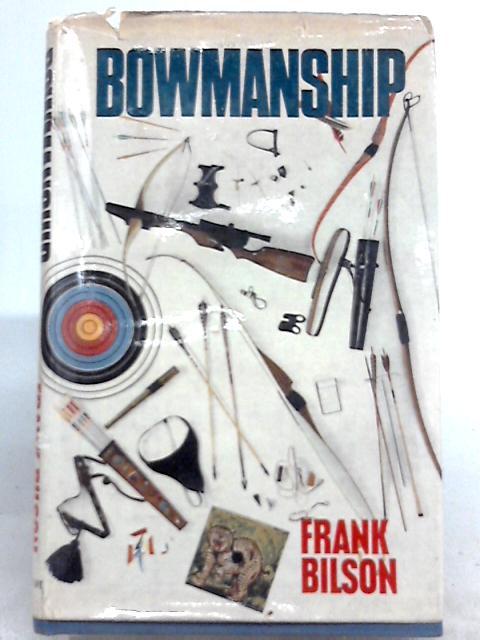 Bowmanship by Frank Bilson