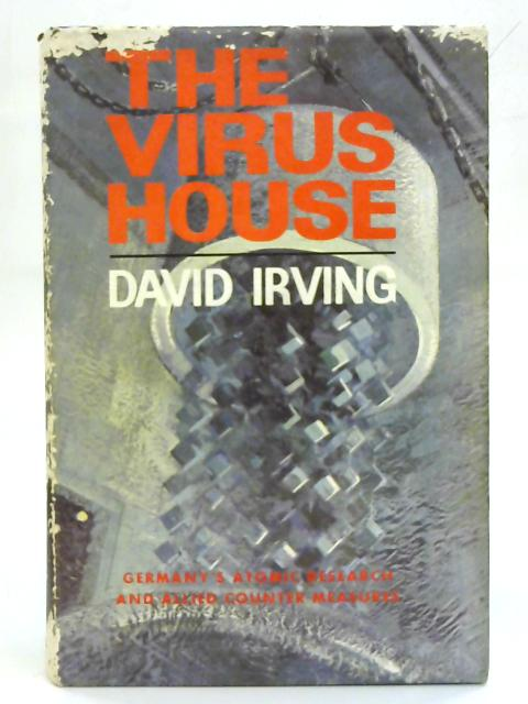 The Virus House. by David Irving