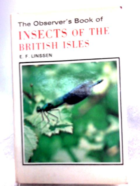 The Observer's Books of Insects of The British Isles by E. F. Linssen